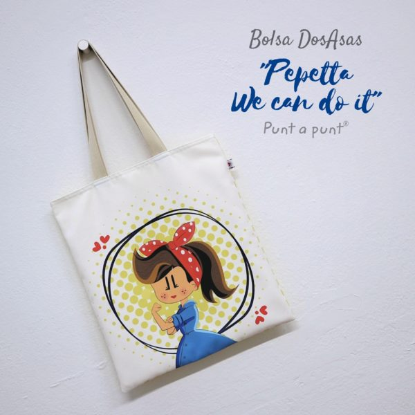 Bolsa DosAsas loneta «Pepetta We Can Do It»